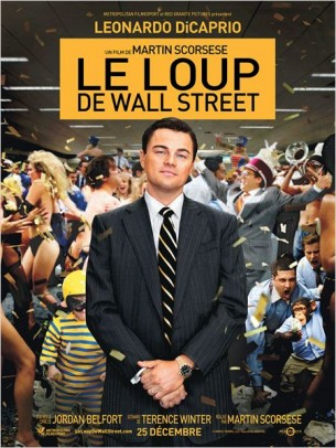 """L'émergence et la chute d'un """"trader"""" véreux à qui tout semble réussir : l'argent sale, le pouvoir, les femmes et la drogue.  Les tentations sont là, à portée de main, et les autorités n'ont apparemment aucunes prises sur les activités de Jordan.  Film américain de Martin Scorsese, sorti en France le 25 décembre 2013, avec Leonardo DiCaprio, Jonah Hill, Margot Robbie, Matthew McConaughey et Kyle Chandler.  LIRE LA CRITIQUE"""